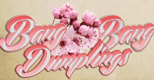 Bangbang Dumpling 7E7A0318-C22D-499B-9CC5-93E20CC7D3A3